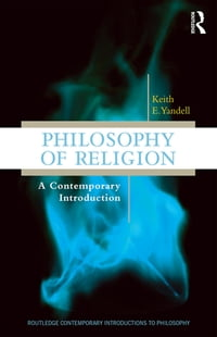 Philosophy of Religion: A Contemporary Introduction