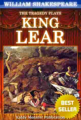 King Lear By William Shakespeare: With 30+ Original Illustrations,Summary and Free Audio Book Link