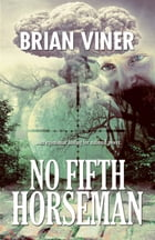 No Fifth Horseman by Brian Viner