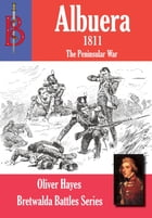 The Battle of Albuera 1811 by Oliver Hayes