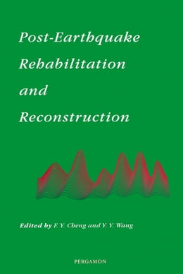 Book Post-Earthquake Rehabilitation and Reconstruction by Cheng, F.Y.