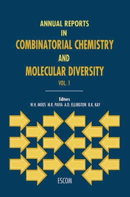 Book Annual Reports in Combinatorial Chemistry and Molecular Diversity by W.H. Moos