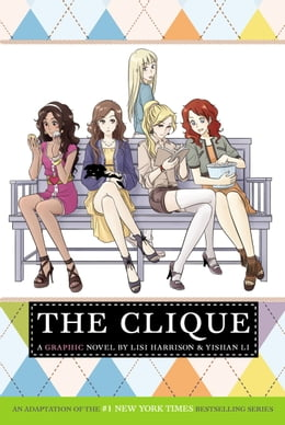 Book The Clique: The Manga by Lisi Harrison