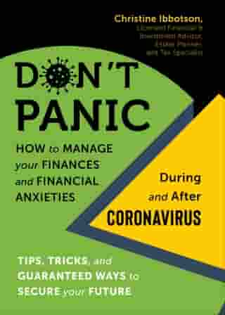 Don't Panic: How to Manage your Finances—and Financial Anxieties—During and After Coronavirus