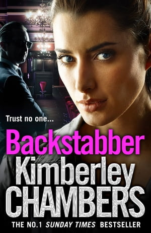Backstabber: The No. 1 bestseller at her shocking,  gripping best ? this book has a twist and a sting in its tail!