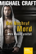 Bei Nachruf Mord by Michael Craft