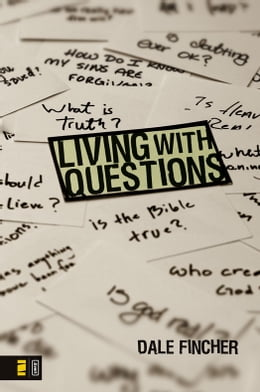 Book Living with Questions by Dale Fincher