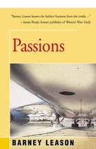 Passions by Barney Leason