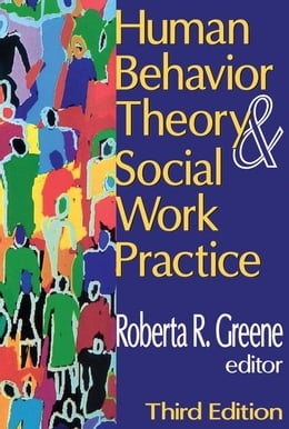 Book Human Behavior Theory and Social Work Practice by Greene, Roberta R.