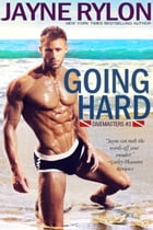 Going Hard by Jayne Rylon