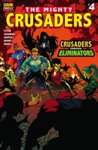The Mighty Crusaders #4 by Ian Flynn