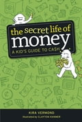 The Secret Life of Money fa487e1c-797b-4e73-be6a-eea7190b744d