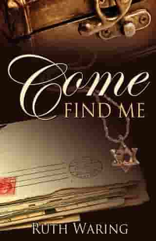 Come Find Me by Ruth Waring