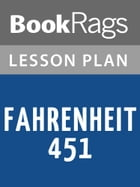 Fahrenheit 451 Lesson Plans by BookRags