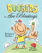 Boogers Are Blessings by Michael McDermott