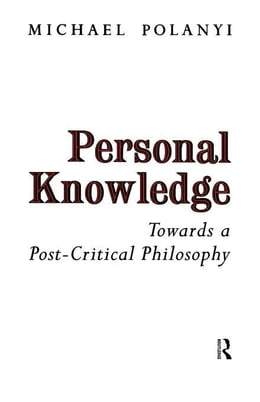 Book Personal Knowledge by Polanyi, Michael