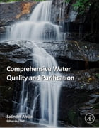 Comprehensive Water Quality and Purification by Satinder Ahuja