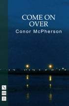 Come on Over (NHB Modern Plays) by Conor McPherson