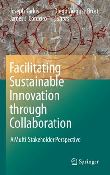 Facilitating Sustainable Innovation through Collaboration: A Multi-Stakeholder Perspective