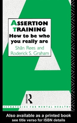 Book Assertion Training: How to Be Who You Really Are by Graham, Roderick S.