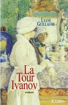 La Tour Ivanov by Lyane Guillaume