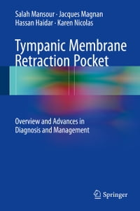 Tympanic Membrane Retraction Pocket: Overview and Advances in Diagnosis and Management