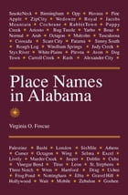 Place Names in Alabama by Virginia O. Foscue