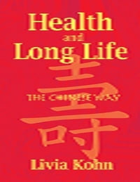 Health and Long Life: The Chinese Way