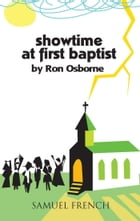 Showtime at First Baptist by Ron Osborne