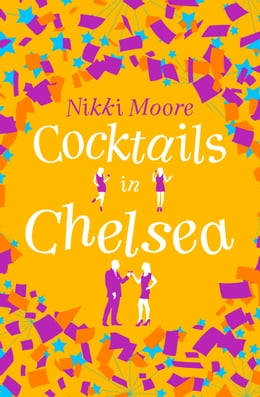 Book Cocktails in Chelsea (A Short Story) (Love London Series) by Nikki Moore