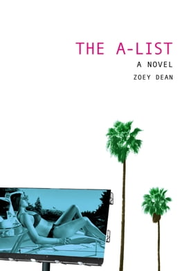 Book The A-List: A Novel by Zoey Dean