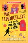 Mr. Lemoncello's All-Star Breakout Game Cover Image