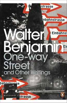 Book One-Way Street and Other Writings by Walter Benjamin