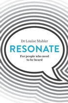 Resonate by Louise Mahler