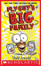 Fly Guy's Big Family (Fly Guy #17) by Tedd Arnold