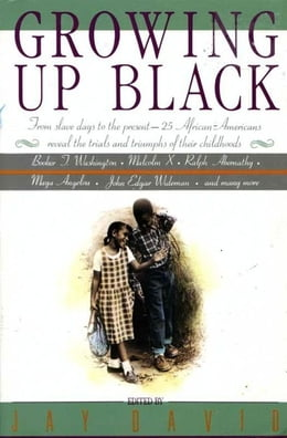 Book Growing Up Black by Jay David