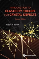 Introduction to Elasticity Theory for Crystal Defects by Robert W Balluffi