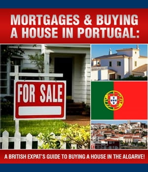 A British Expats Guide To Buying A House In Portugal by Sam Milner