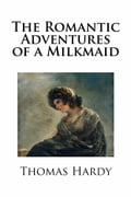 The Romantic Adventures of a Milkmaid 41299107-742f-42b1-9684-4db1cf976686