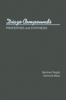 Book Diazo Compounds: Properties and Synthesis by Regitz, Manfred