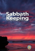Sabbath Keepers - Answering the Arguments by Yahweh's Restoration Ministry