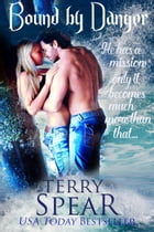 Bound by Danger by Terry Spear