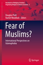 Fear of Muslims?: International Perspectives on Islamophobia