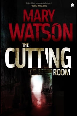 Book The Cutting Room by Mary Watson