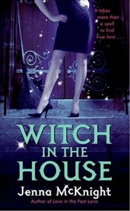 Book Witch in the House by Jenna McKnight