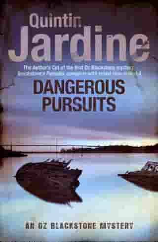 Dangerous Pursuits by Quintin Jardine