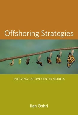 Book Offshoring Strategies: Evolving Captive Center Models by Ilan Oshri
