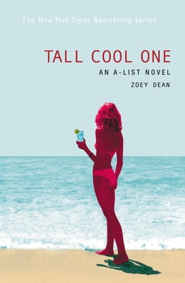 Book The A-List #4: Tall Cool One: An A-List Novel by Zoey Dean