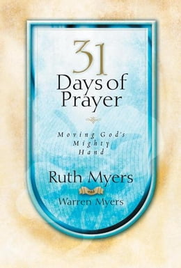 Book Thirty-One Days of Prayer by Ruth Myers