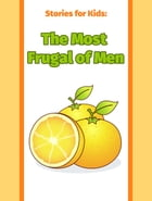The Most Frugal of Men by Stories for Kids